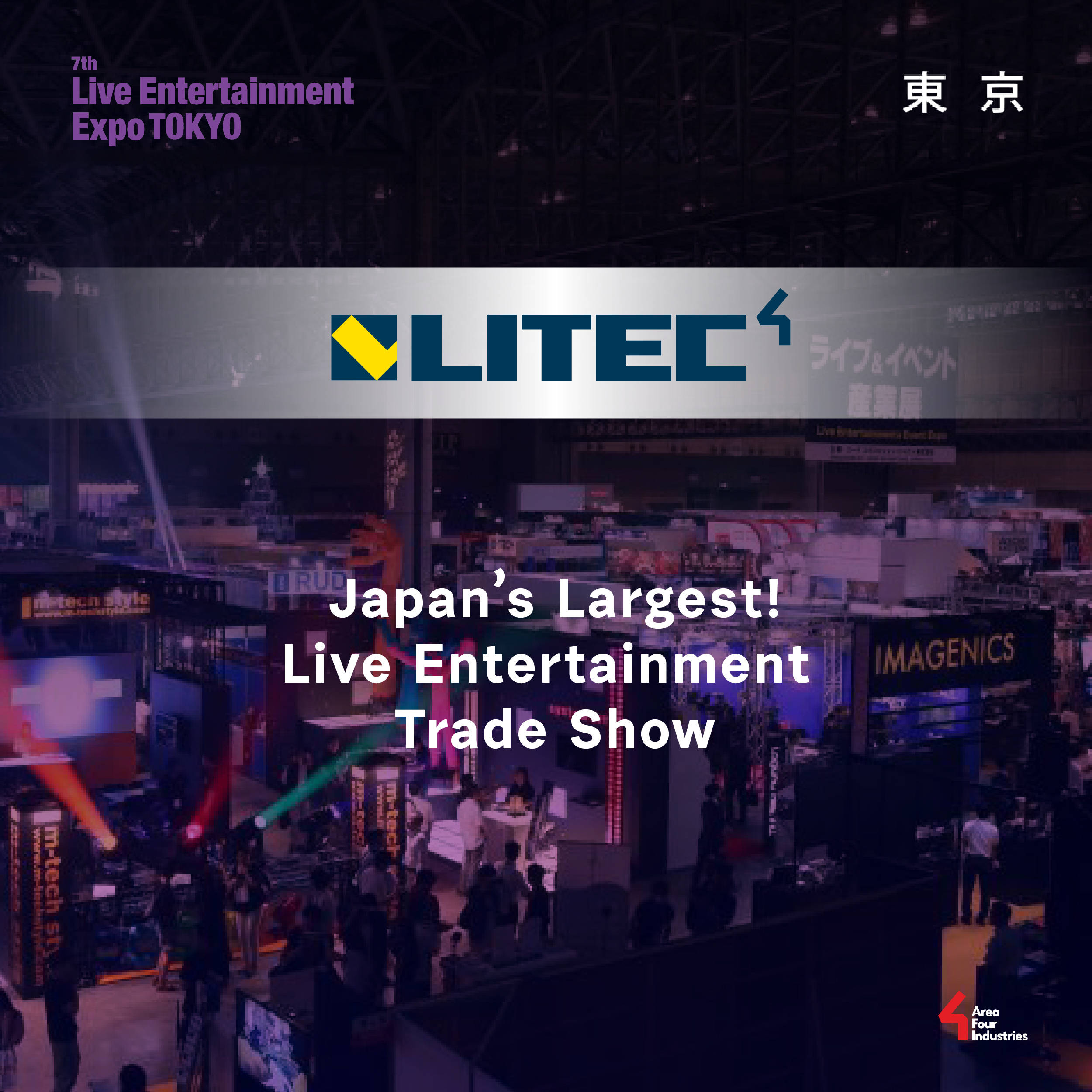 Japan's Largest! Live Entertainment Trade Show